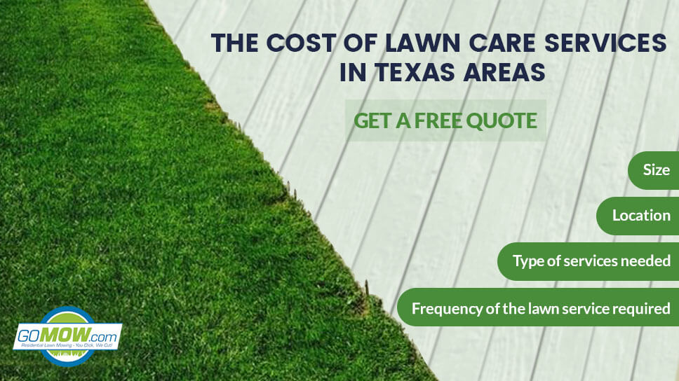 The Cost Of Lawn Care Services In Texas Areas Get A Free Quote From Gomow