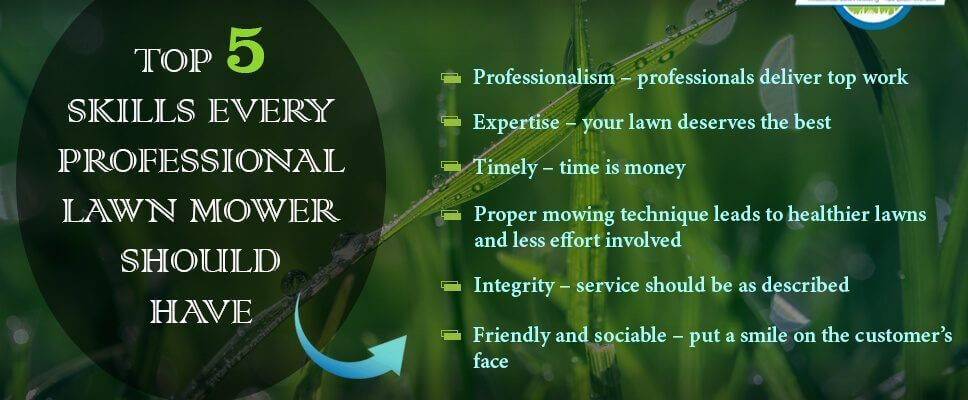 Top 5 skills every Professional Lawn Mower should have