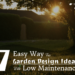 7 Easy Way For Garden Design Ideas With Low Maintenance-min